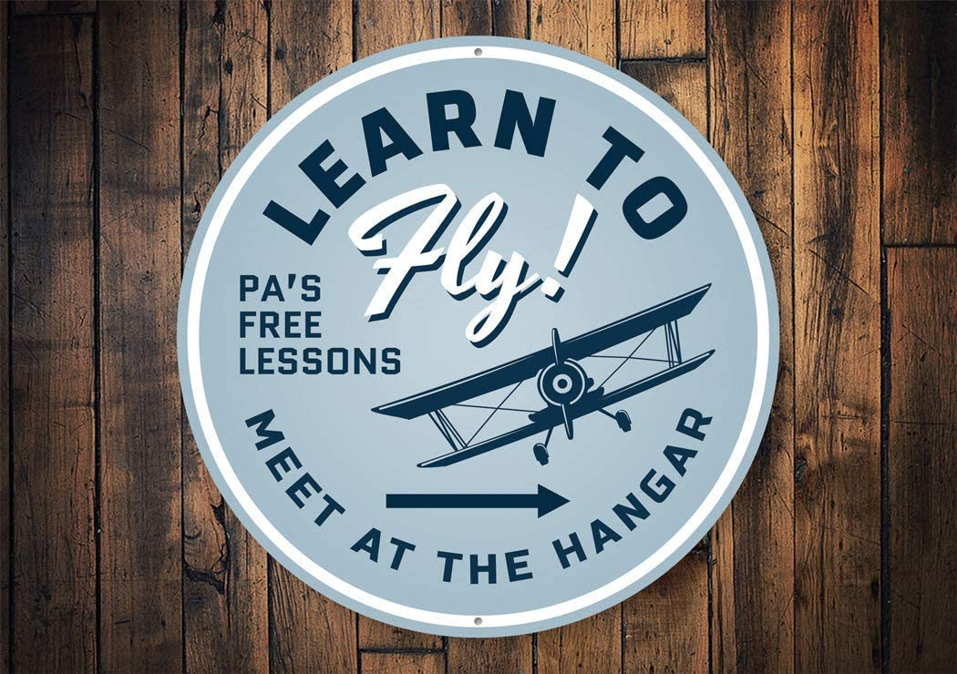 Learn to Fly Sign, Hangar Decor, Airport Tours, Airplane Rides, Aviation Life, Airport Hangar Decor, Sign for Hangar - Metal Round Sign, Aluminum Tin Plaque Wall Art Poster 12