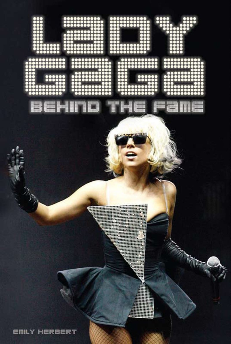 Lady Gaga: Behind the Fame ebook