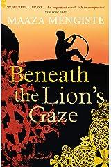 Beneath the Lion's Gaze Kindle Edition