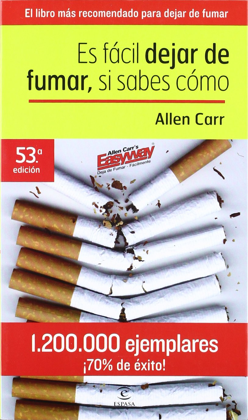 Dejar de fumar es (muy) fácil: Si yo lo conseguí, tú también puedes