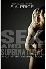 Sex and the Supernatural (The Nightshade Society Book 1) Kindle Edition