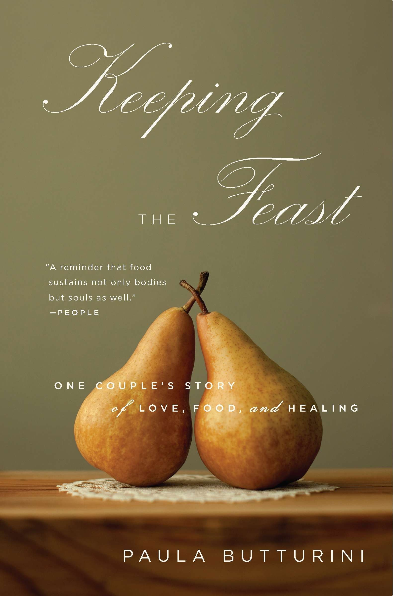 Keeping the Feast: One Couple's Story of Love, Food, and Healing pdf epub
