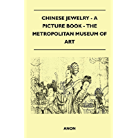 Chinese Jewelry - A Picture Book - The Metropolitan Museum of Art