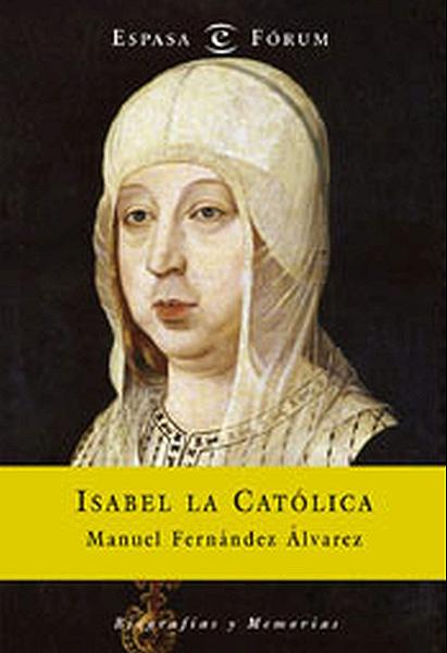 Isabel la Católica eBook: Álvarez, Manuel Fernández : Amazon.es: Tienda Kindle