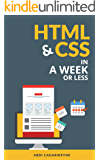 HTML & CSS In A Week .Or Less (In A Week .Or Less)