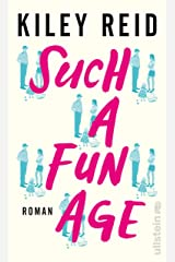 Such a Fun Age: Roman (German Edition) Kindle Edition