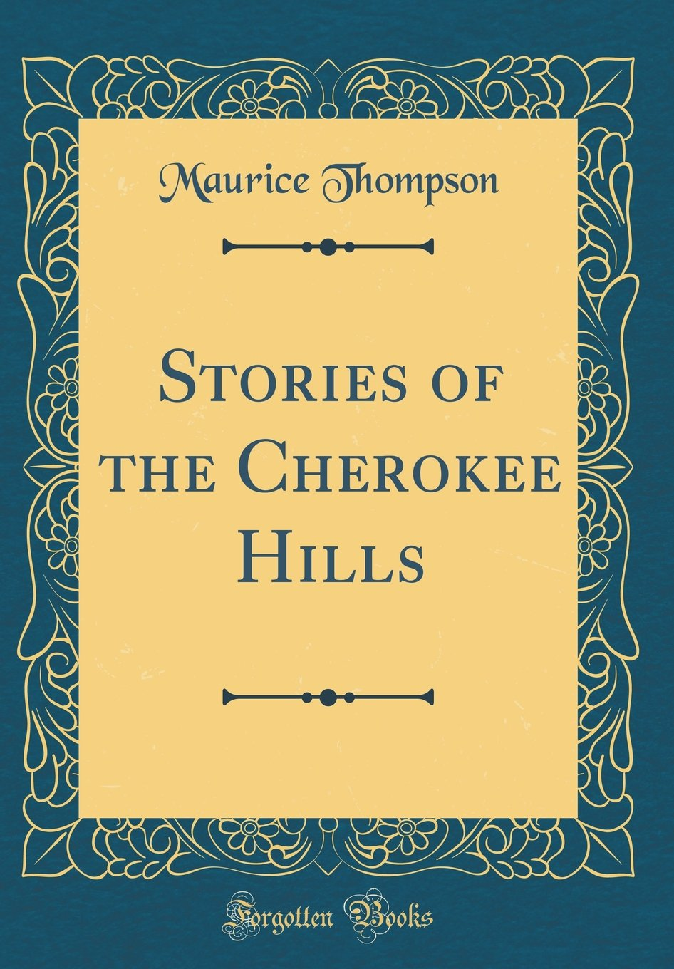 Download Stories of the Cherokee Hills (Classic Reprint) ebook