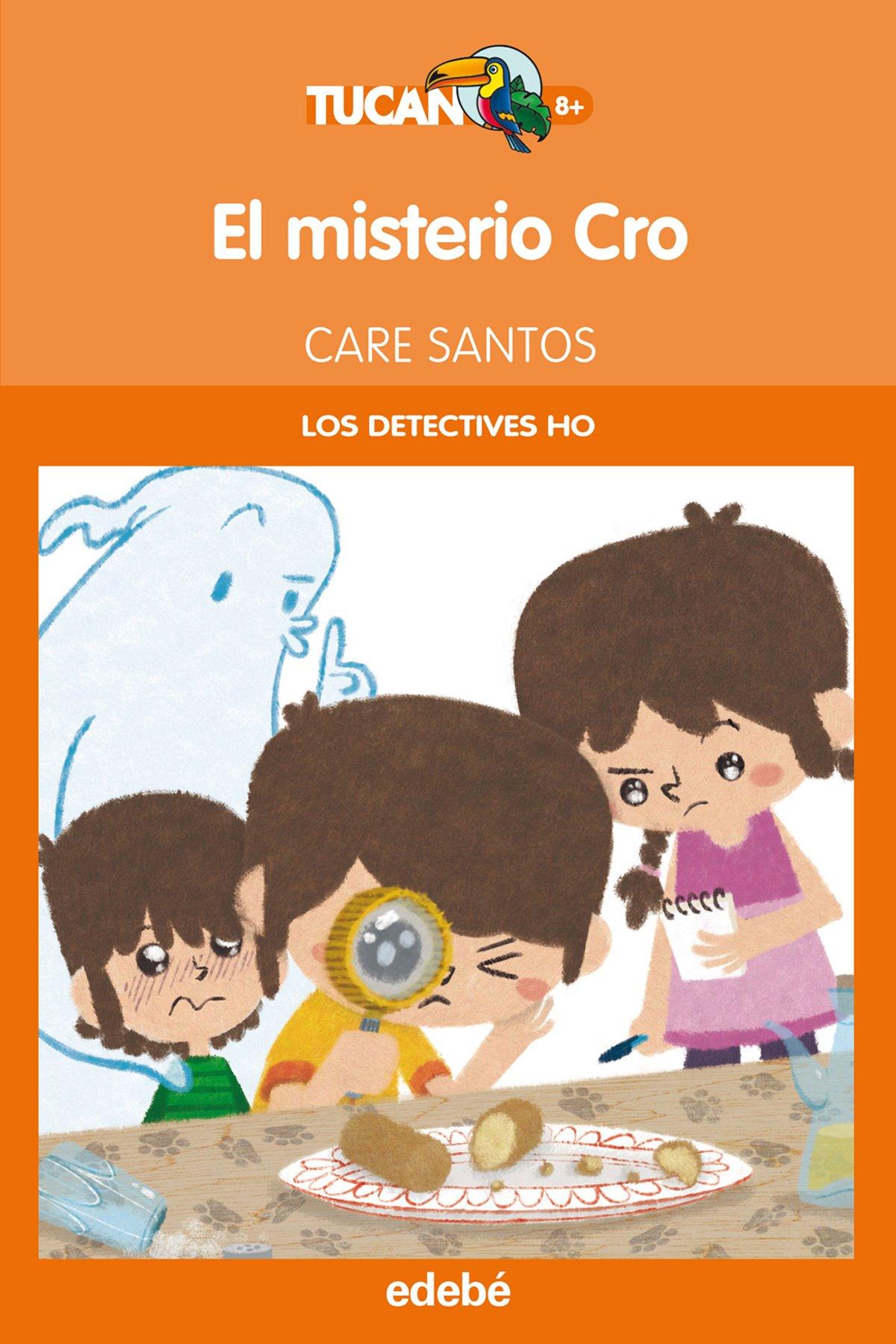 El misterio cro (Los Detectives Ho) (Spanish Edition) pdf epub