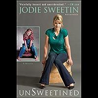 unSweetined: A Memoir