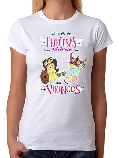 Camiseta Mujer Vamos de Princesas Pero bebemos más Que los Vikingos. Camiseta Divertida Ideal para