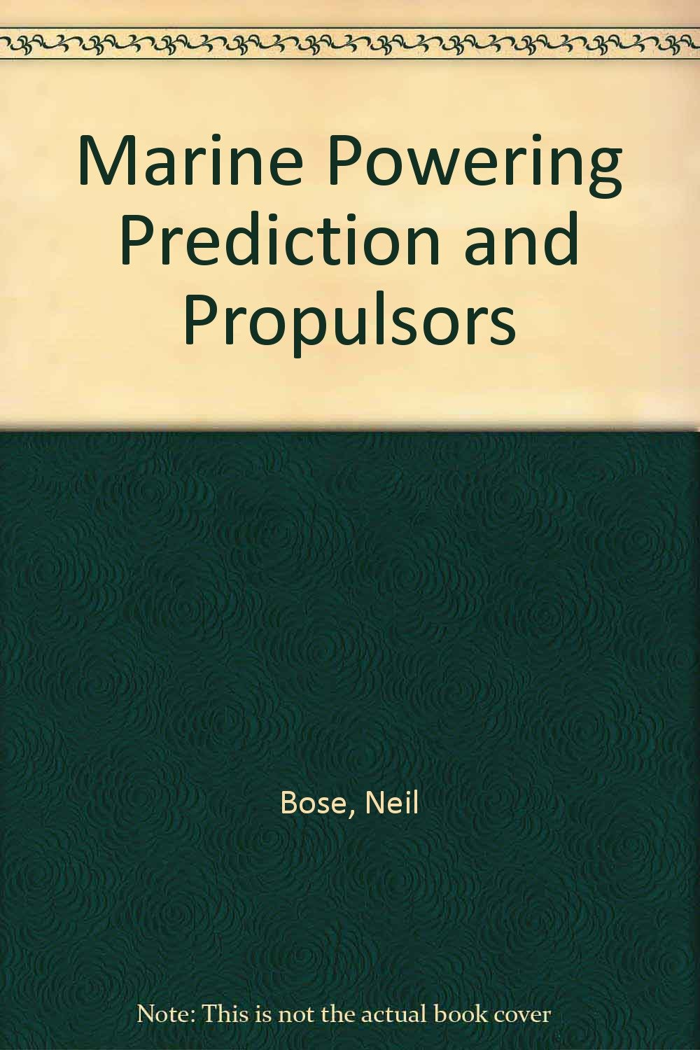 Marine Powering Prediction and Propulsors ebook