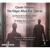 Debussy: Die Edgar Allan Poe Opern - Der Untergang des Hauses Usher / Der Teufel im Glockenstuhl