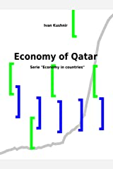 Economy of Qatar (Economy in countries Book 188) Kindle Edition