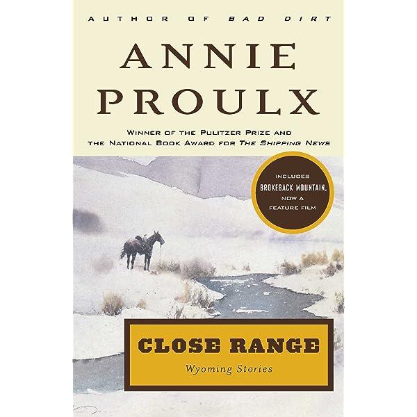Ebook Close Range By Annie Proulx