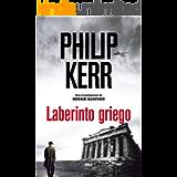 Laberinto griego (Bernie Gunther nº 13) (Spanish Edition)