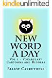 New Word A Day - Vol 1: New Word A Day - Vocabulary Cartoons