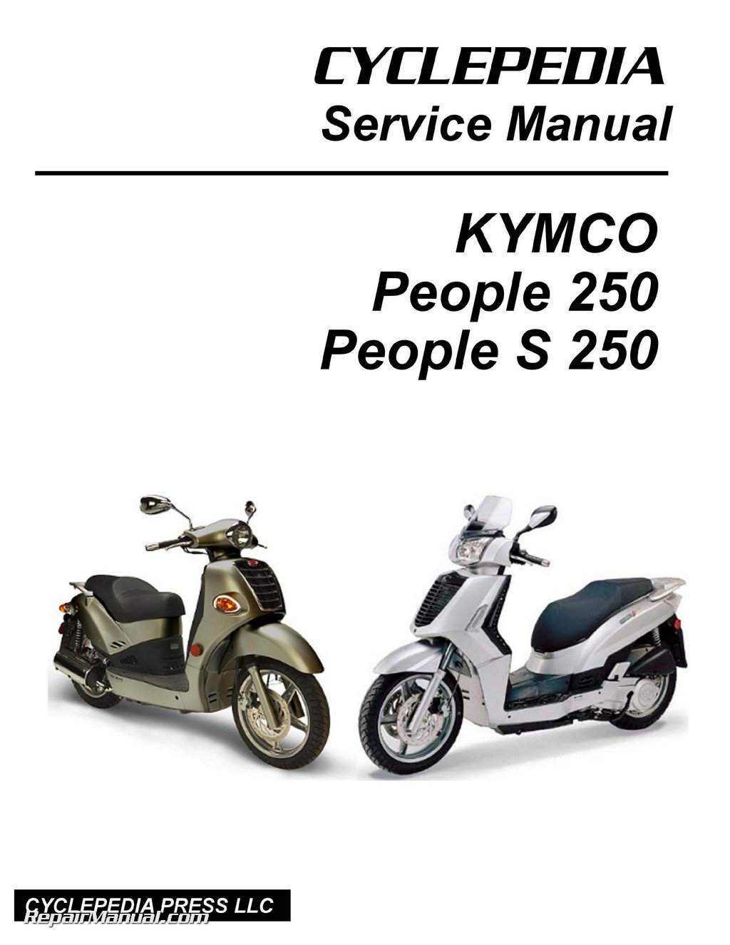 CPP-206-Print KYMCO People 250 and S 250 Scooter Service Manual Printed by  CYCLEPEDIA: Manufacturer: Amazon.com: Books