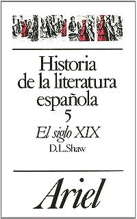 Historia de la literatura española, 4. El siglo XVIII Ariel Letras: Amazon.es: Glendinning, Nigel: Libros