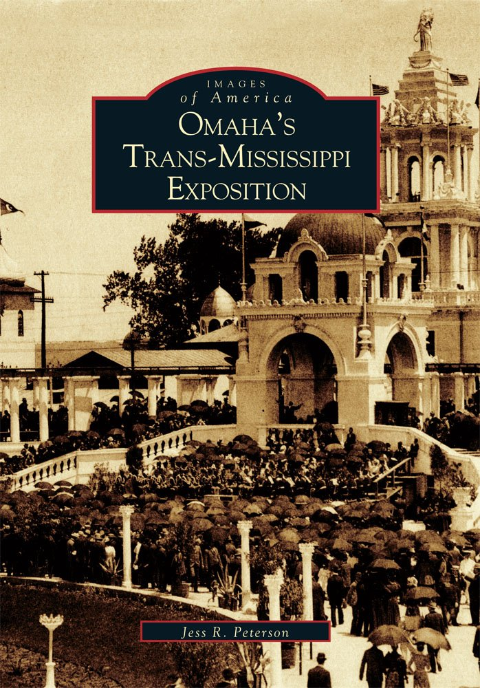 Omaha's Trans-Mississippi Exposition (NE)  (Images of America) pdf