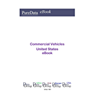Commercial Vehicles United States: Market Sales in the United States (English Edition)