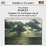 Hadley: Symphony No. 4, The Ocean & The Culprit Fay