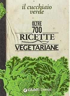 amazon.it: la cucina vegetariana - - libri - Libri Cucina Vegetariana