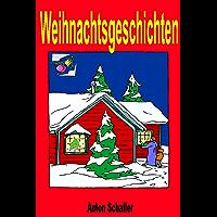 Weihnachtsgeschichten (German Edition)