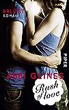Rush of Love – Erlöst: Roman (Rosemary Beach 2)
