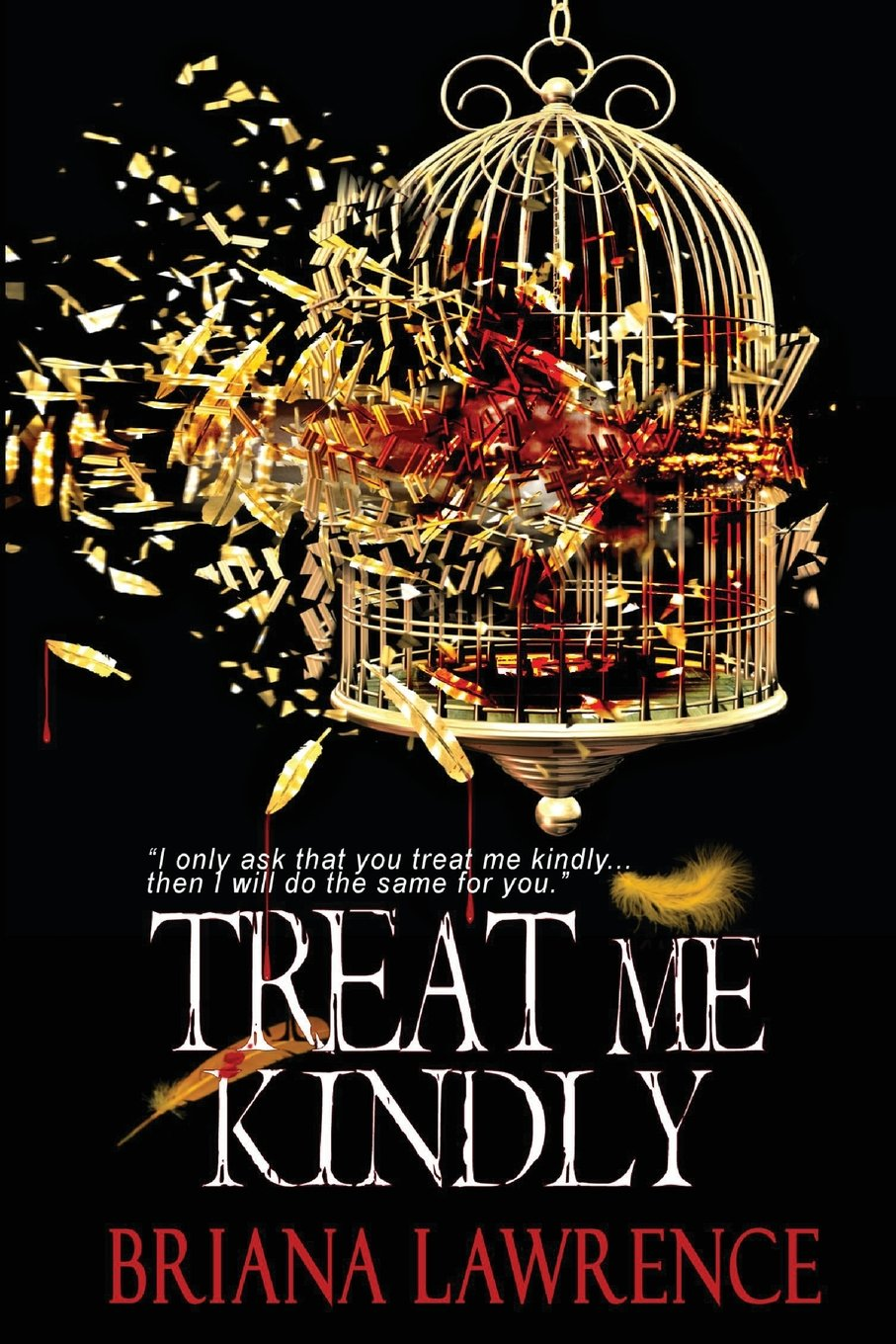 Treat Me Kindly: Amazon.es: Briana Lawrence, Kim Coghlan, Dawne Dominique: Libros en idiomas extranjeros