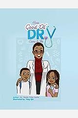 How Good Ol' Dr. V Came to Be Paperback