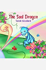 The Sad Dragon Paperback