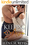 Keeping Ava (Police and Fire: Operation Alpha)