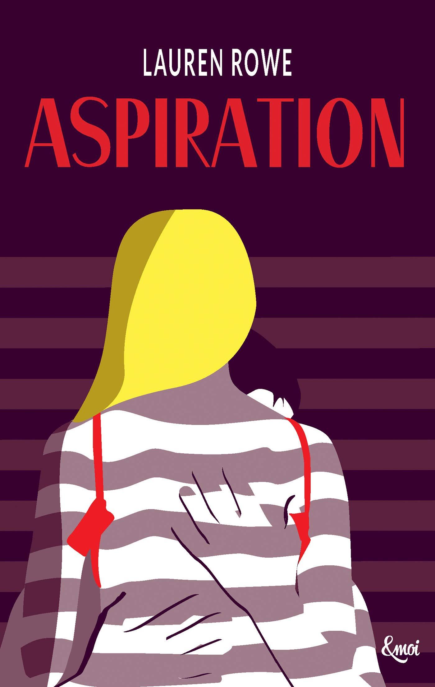 Kat & Josh - Tome 1 : Aspiration de Lauren Rowe 71g3dcI6sIL