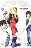 A Sister's All You Need., Vol. 3 (light novel) (A Sister's All You Need. (3))