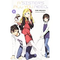 A Sister's All You Need., Vol. 3 (light novel)