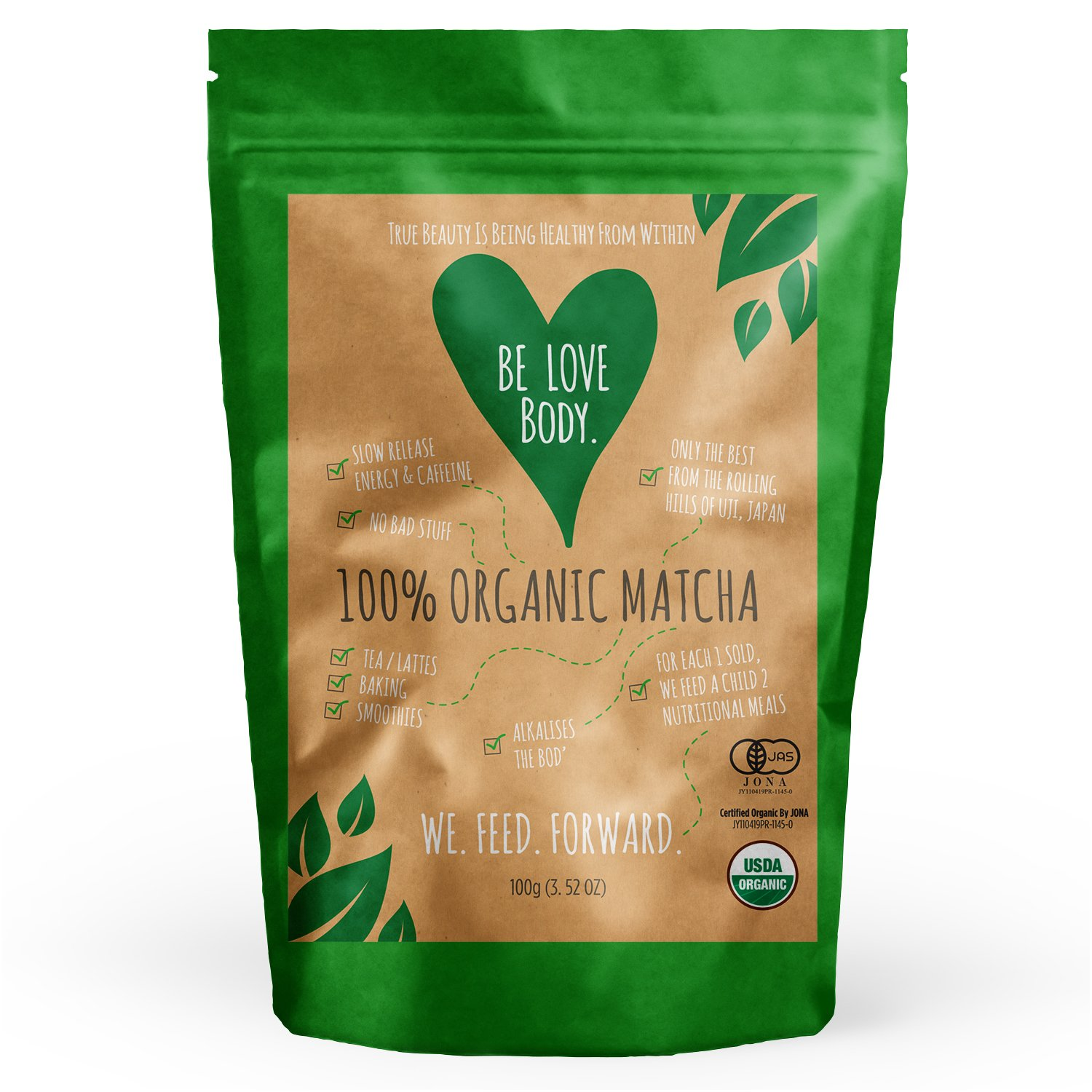 Be Love Body - Organic Matcha Green Tea Powder For Teas, Lattes, Baking & Smoothies (Or Any WayThat Makes You Happy) - For A Healthy & Sustained Energy Release Throughout The Day, 100g Pouch by Be Love Body