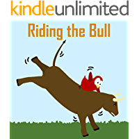 Children's Book: Riding the Bull [Bedtime Stories for Kids]