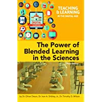 The Power of Blended Learning in the Sciences