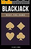 Blackjack: Blackjack 2016 - Beat The Game (Blackjack Strategy, Blackjack Handbook) (English Edition)