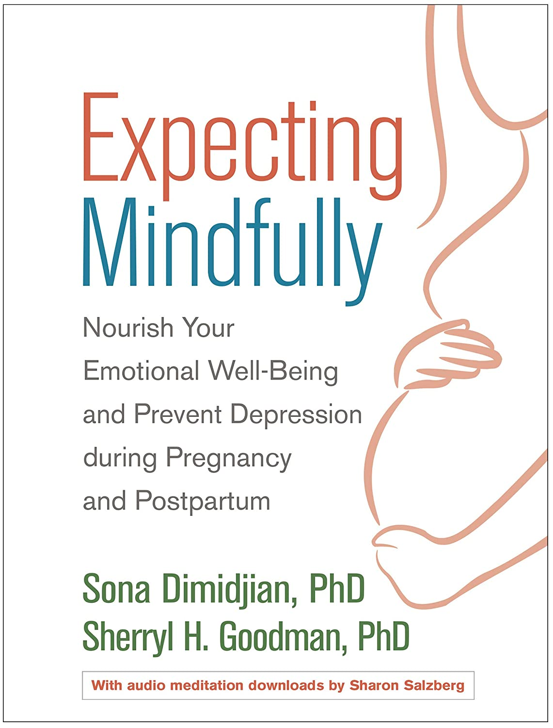 Expecting Mindfully: Nourish Your Emotional Well-Being and ...