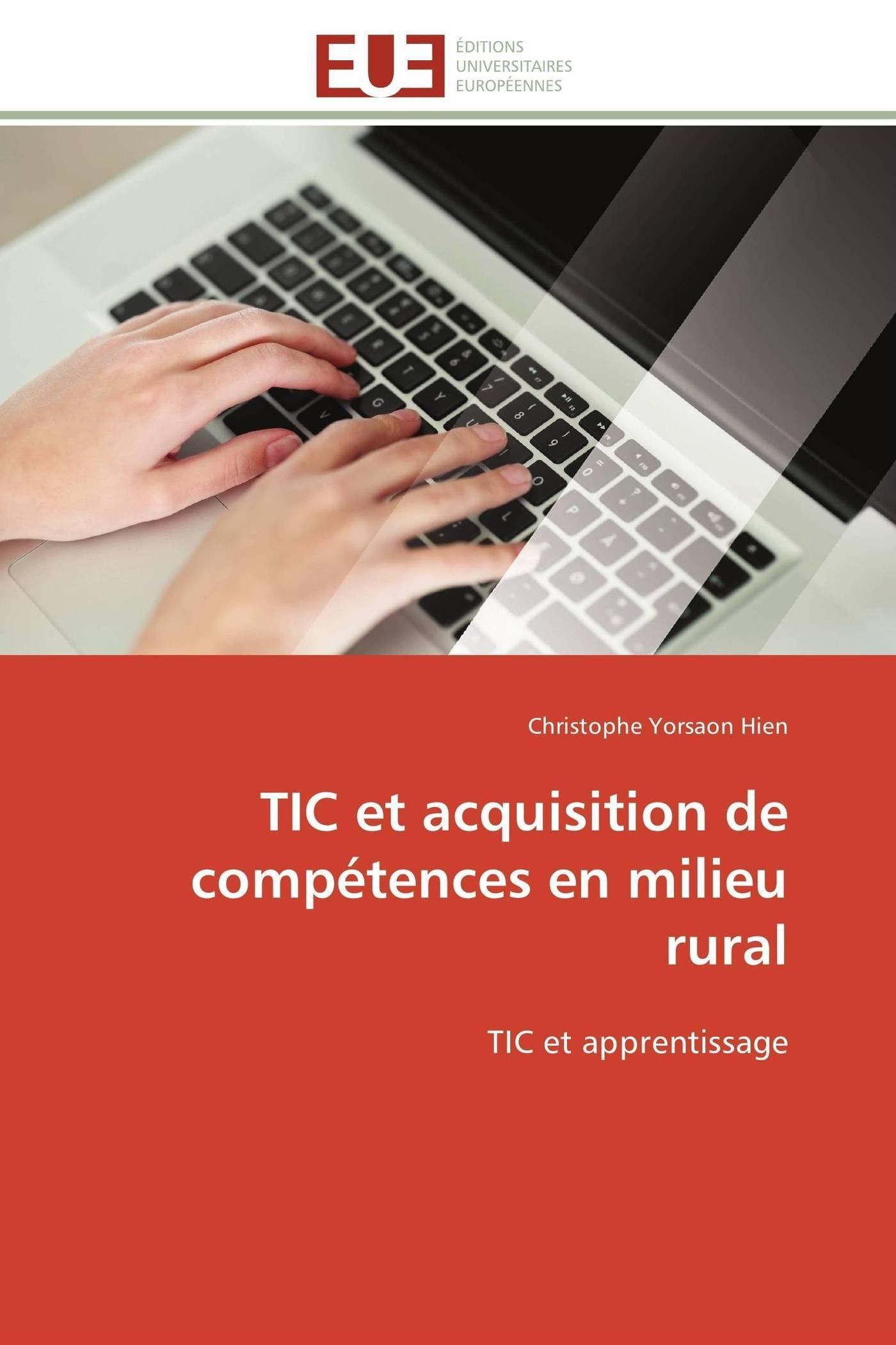 Download TIC et acquisition de compétences en milieu rural: TIC et apprentissage (Omn.Univ.Europ.) (French Edition) pdf