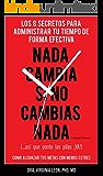 Nada Cambia Si No Cambias Nada (...Asi que ponte las pilas ¡YA! (Spanish Edition)