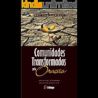 Comunidades Transformadas pela Oração