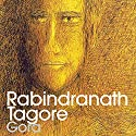 Gora Audiobook by Rabindranath Tagore Narrated by Samrat Chakrabarti