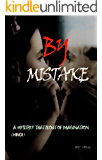 BY MISTAKE: A MYSTERY THAT IS OUT OF IMAGINATION (Hindi Edition)