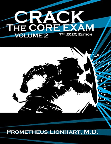 Crack The Core Exam Volume 2 Crack Crack The Core Exam 9781673777888 Medicine Health Science Books Amazon Com