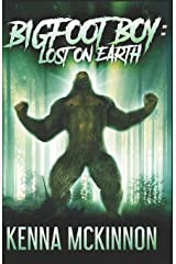 Bigfoot Boy: Lost on Earth Paperback