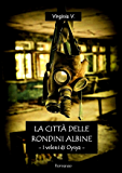 La città delle rondini albine - I veleni di Oysya