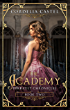 The Academy (Perrault Chronicles Book 2)