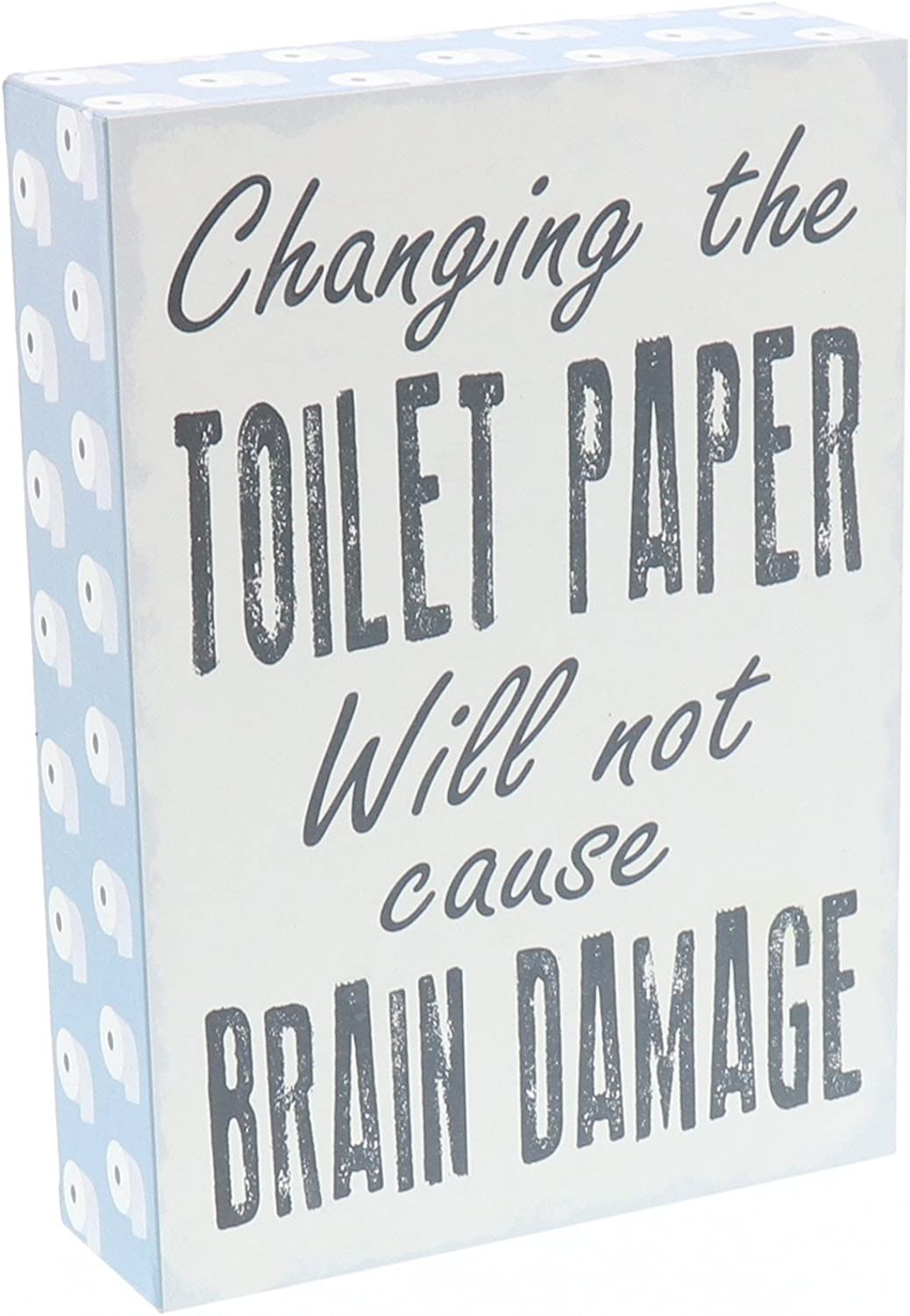 """Barnyard Designs Changing The Toilet Paper Will Not Cause Brain Damage Box Wall Art Sign, Primitive Country Farmhouse Bathroom Home Decor Sign with Sayings 7"""" x 5"""""""